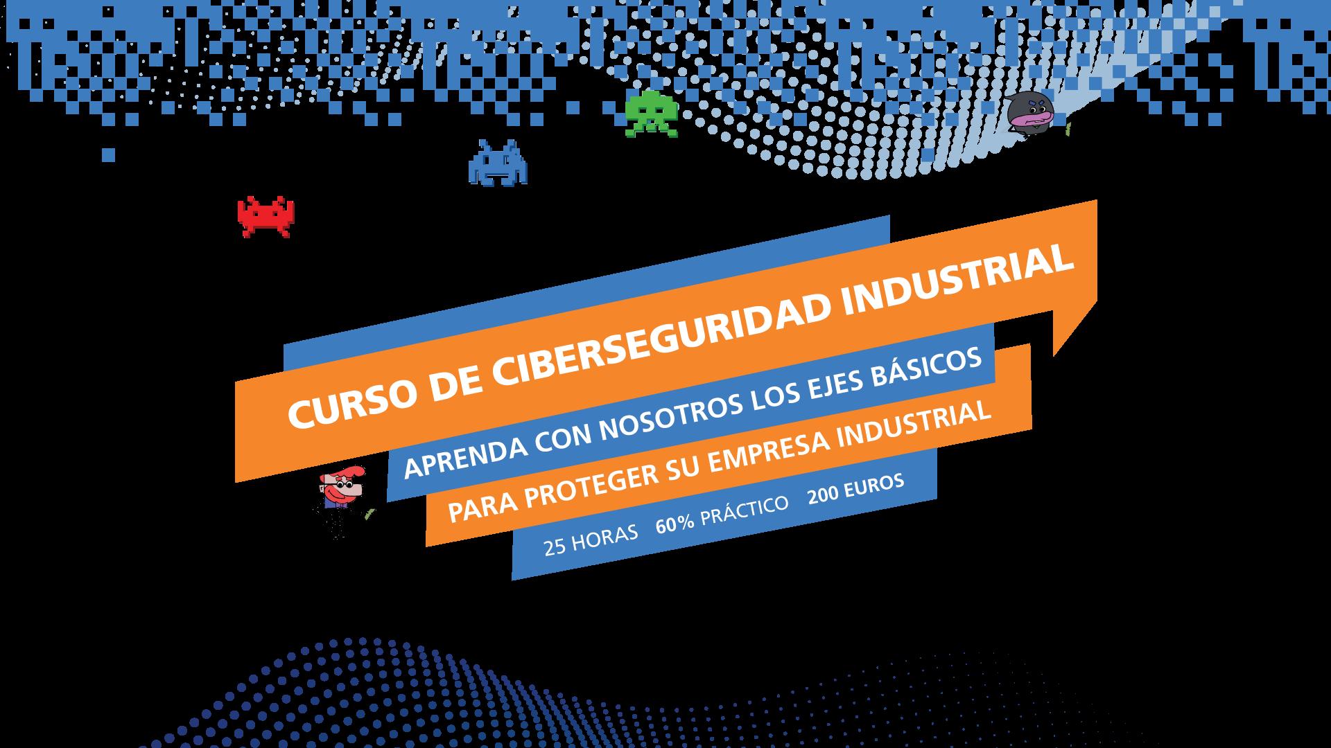 Curso ciberseguridad industrial
